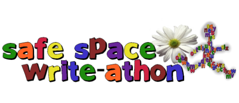 Coming Soon : Safe Space Write-A-Thon